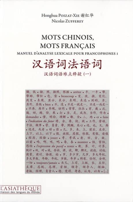Mots chinois, mots français (vol. 1)