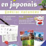 Progressez en Japonais Pendant les Vacances - Cahier de vacances