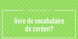 Comment choisir livre vocabulaire coreen