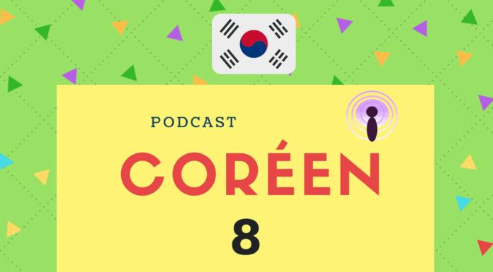 Podcast coréen 8