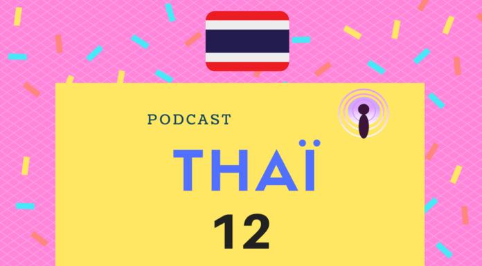 podcast thai 12