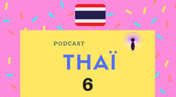 podcast thai 6