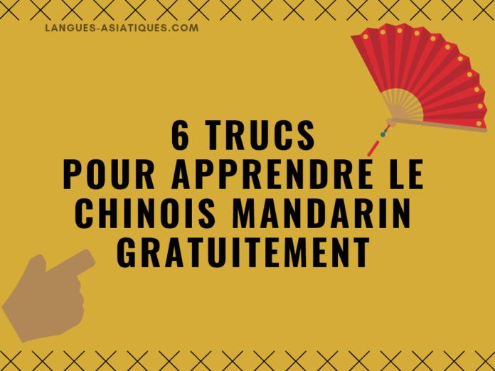 6 trucs pour apprendre le chinois mandarin gratuitement