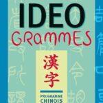 Idéogrammes - Programme chinois LV1-LV2-LV3