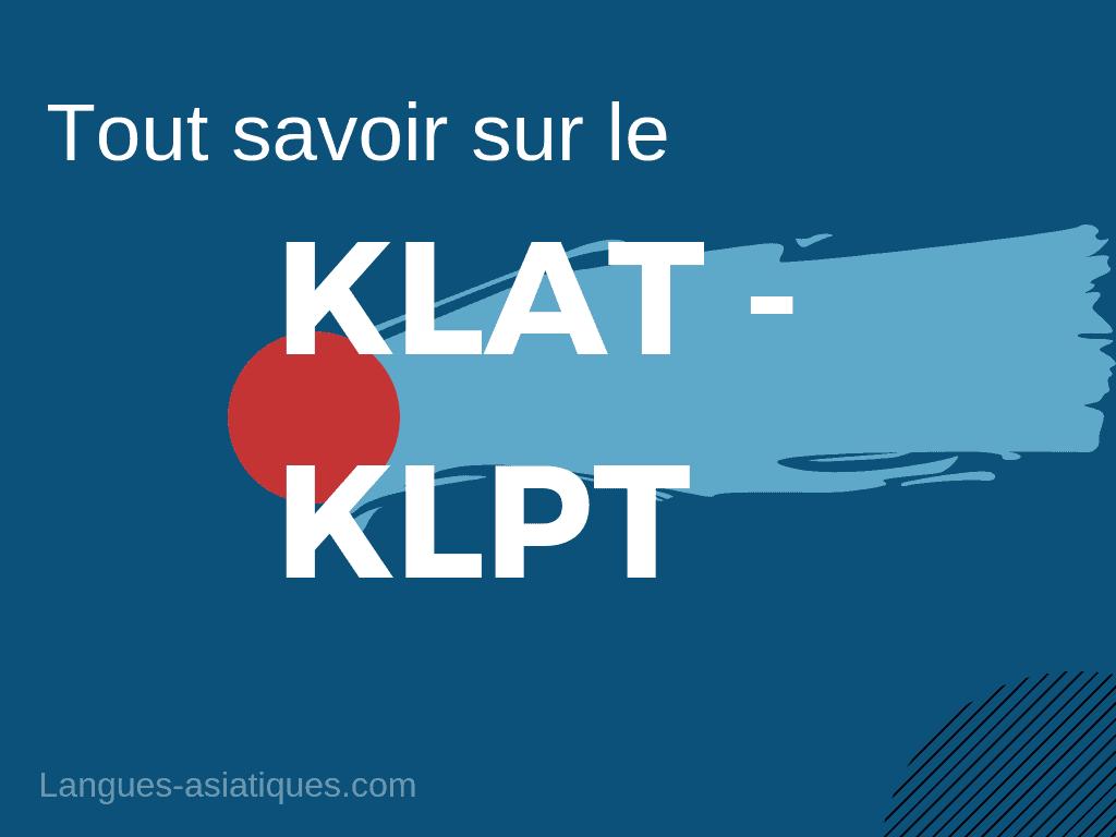 tout savoir KLAT - KLPT