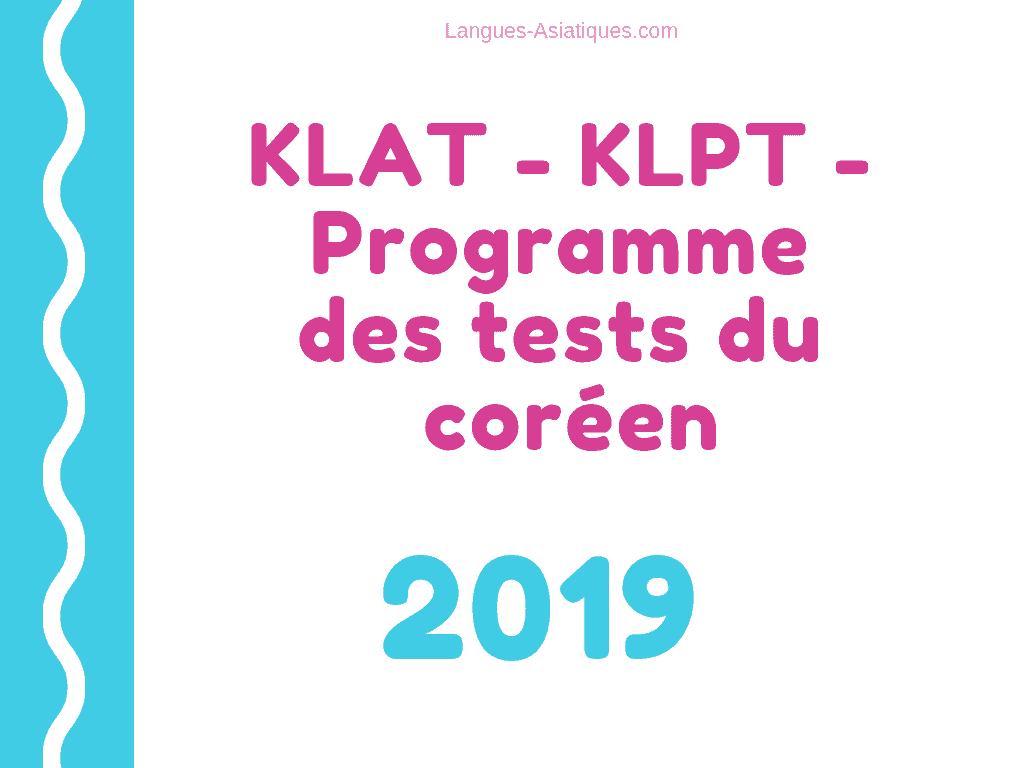 KLAT – KLPT – Programme des tests du coréen 2019
