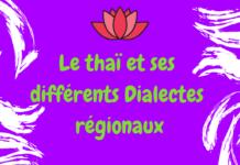 Le thaï et ses différents dialectes régionaux