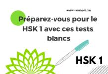 Preparez-vous pour le HSK 1 avec ces tests blancs