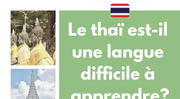 Le thaï est-il une langue difficile à apprendre?