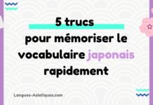 5 trucs pour mémoriser le vocabulaire japonais facilement