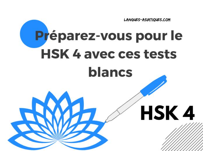 Préparez-vous pour le HSK 4 avec ces tests blancs