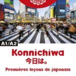 Konnichiwa - Premières leçons de japonais - A1/A2