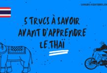 5 trucs à savoir avant d'apprendre le thaï
