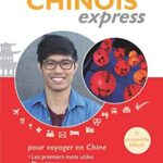 Chinois express: Guide de conversation