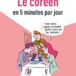 Le coréen en 5 minutes par jour