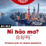 Ni tao ma? Premiers pas en chinois mandarin - A1/A2