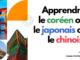 Apprendre le coréen ou le japonais ou le chinois?
