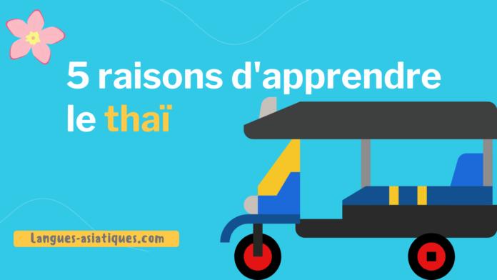 5 raisons d'apprendre le thaï