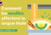 Comment les nouilles affectent la langue thaïe
