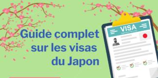 Guide complet sur les visas du Japon