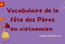 Vocabulaire de la fête des Pères en vietnamien