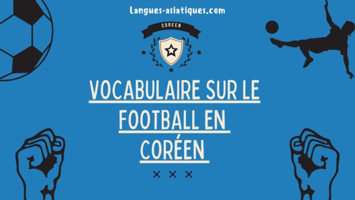 Vocabulaire sur le football en coréen