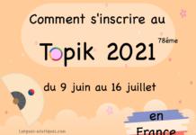 Comment s'inscrire au Topik 2021 en France
