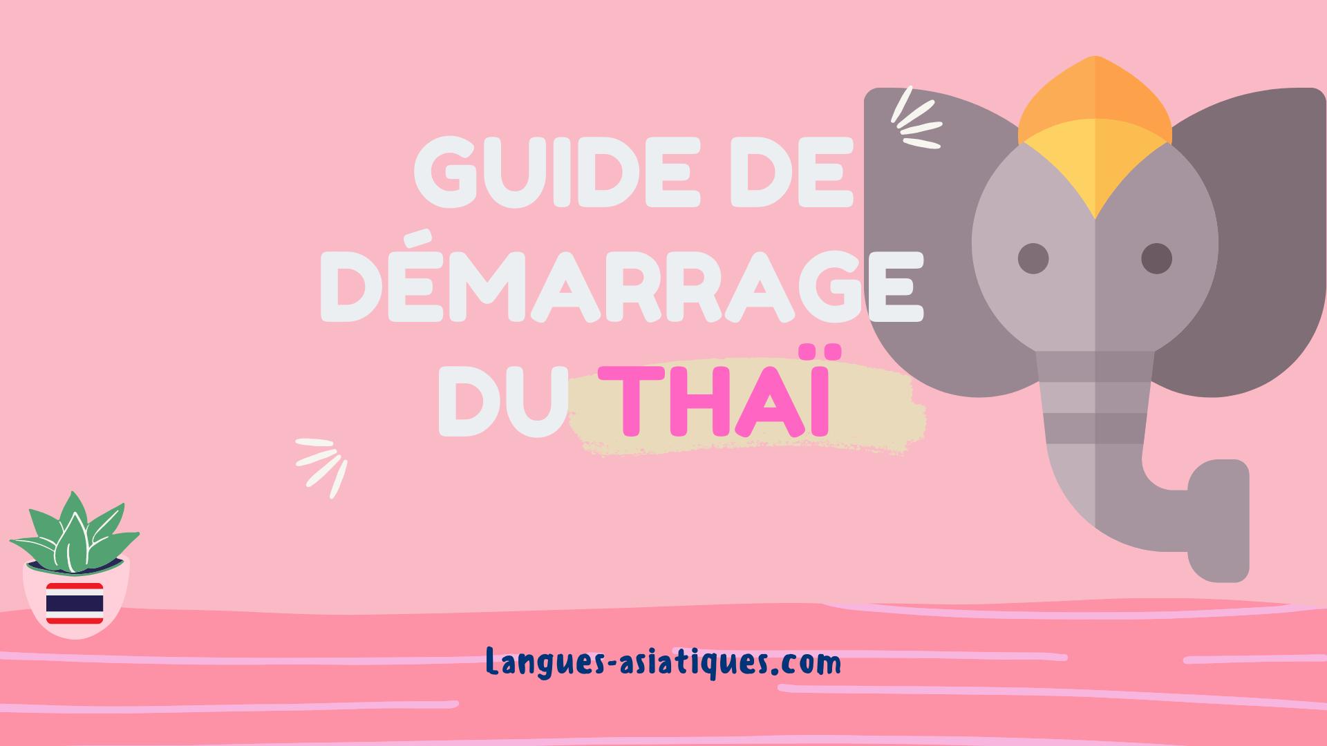 guide de demarrage en thai