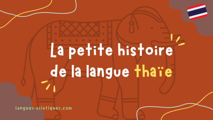 La petite histoire de la langue thaïe