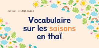 Vocabulaire sur les saisons en thaï
